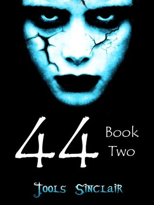 44: Book Two (44, #2)
