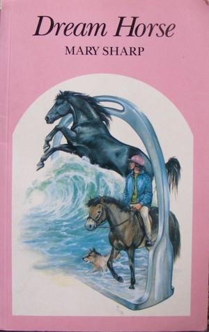 Dream Horse by Mary Sharp