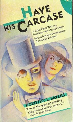 Have his carcase by Dorothy L. Sayers