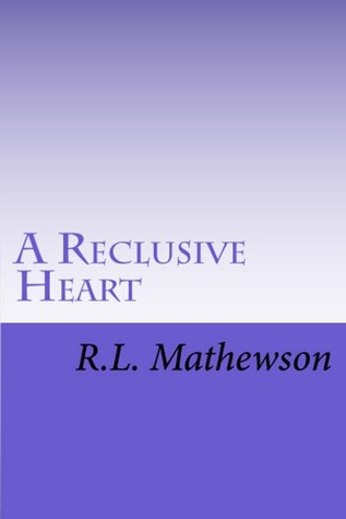 A Reclusive Heart (Hollywood Hearts, #2)