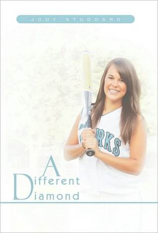 A Different Diamond Softball Star Volume 1 By Jody Studdard