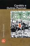 Cordéis e Outros Poemas