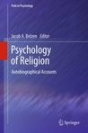 Psychology of Religion: Autobiographical Accounts