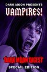 Dark Moon Presents: Vampires