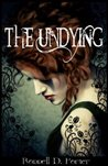 The Undying by Ronnell D. Porter
