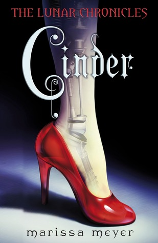 Cinder (The Lunar Chronicles, #1)