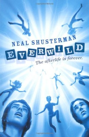 Everwild by Neal Shusterman