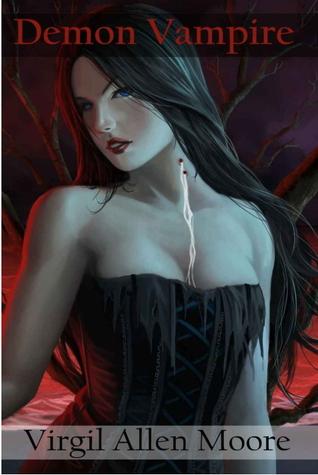 Ebook Demon Vampire by Virgil Allen Moore read!