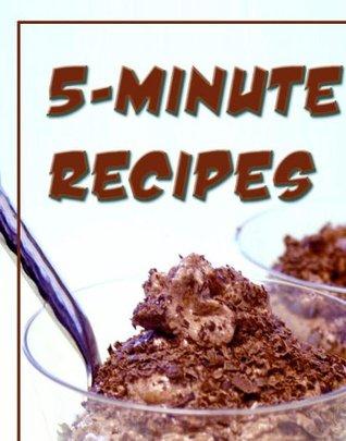 5-minute Recipes