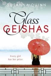 Glass Geishas by Suzy K. Quinn