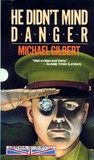 He Didn't Mind Danger (Inspector Hazelrigg, #2)