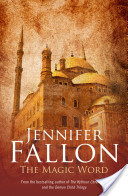 The Magic Word by Jennifer Fallon