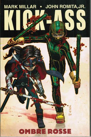 Kick-Ass, vol. 2: Ombre rosse