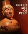 Moche Art of Peru: Pre-Columbian Symbolic Communication