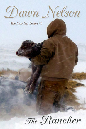 The Rancher (The Rancher Series #3)