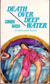 Death Over Deep Water