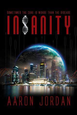 Insanity by Aaron Jordan