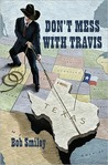 Don't Mess with Travis: A Novel