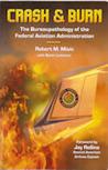 Crash & Burn: The Bureaupathology of the Federal Aviation Administration