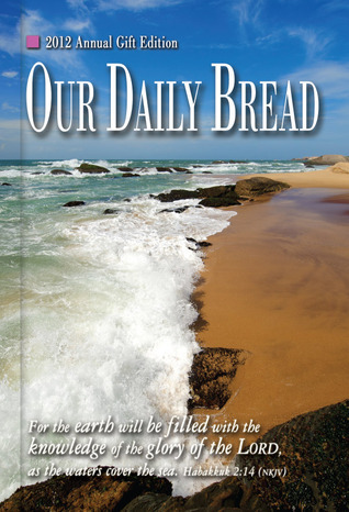 Our Daily Bread, 2012