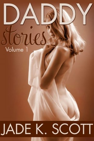 Daddy Stories, vol.1 (Daddy Stories #1)