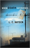 When Death Intervenes by L.C. Hayden