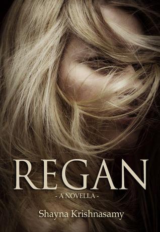Regan by Shayna Krishnasamy