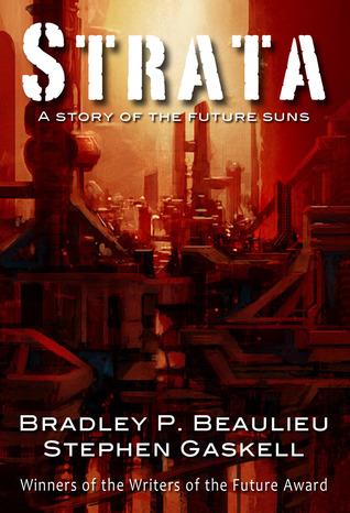 Strata by Bradley P. Beaulieu