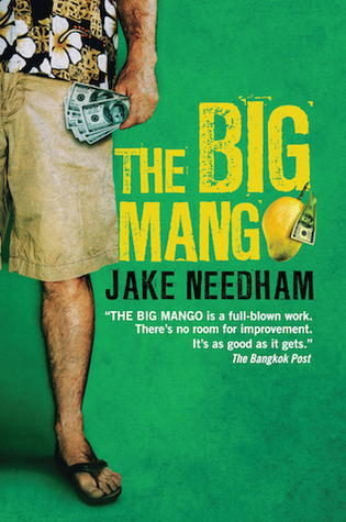 The Big Mango by Jake Needham
