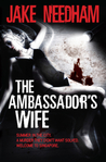 The Ambassador's Wife  (Inspector Samuel Tay, #1)