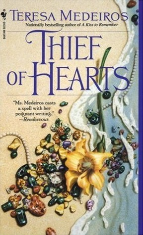 Thief of Hearts by Teresa Medeiros
