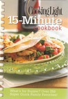 15-Minute Cookbook (Cooking Light)