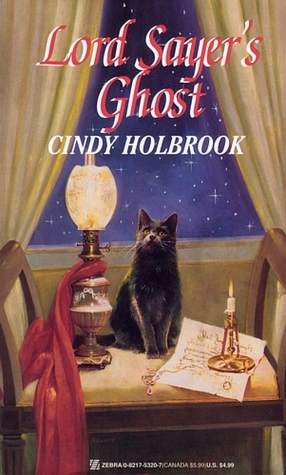 Lord Sayer's Ghost by Cindy Holbrook