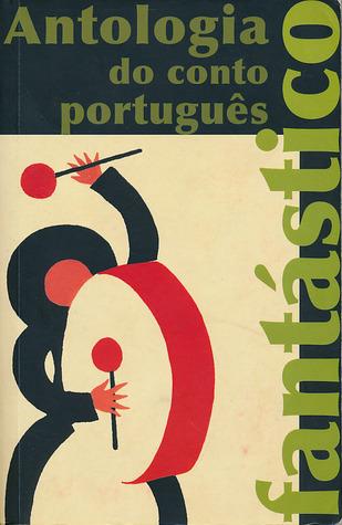 Antologia do Conto Português Fantástico