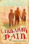 Cinnamon Rain by Emma Cameron