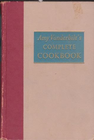 Amy Vanderbilt's Complete Cookbook by Amy Vanderbilt