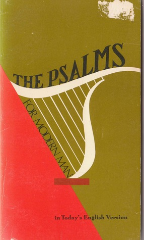 The Psalms for Modern Man