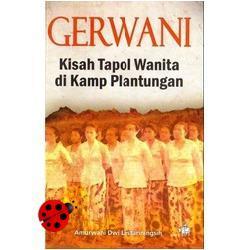 Gerwani: Kisah Tapol Wanita di Kamp Plantungan