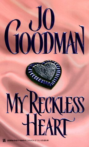 My Reckless Heart by Jo Goodman