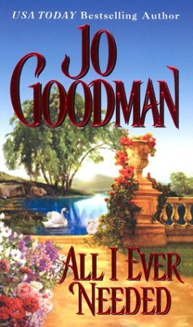 All I Ever Needed by Jo Goodman