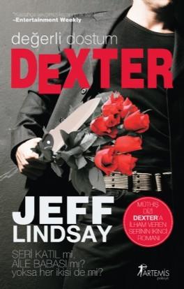 Değerli Dostum Dexter (Dexter, #2)