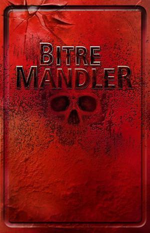 Bitre Mandler