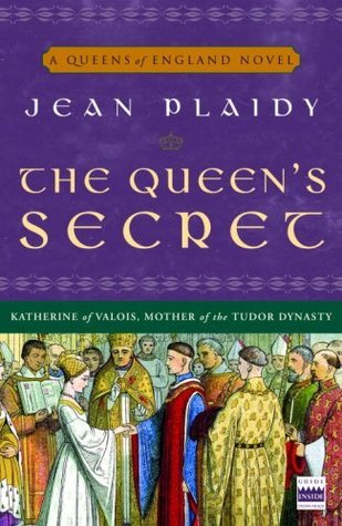 The Queen's Secret by Jean Plaidy