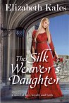 The Silk Weaver's Daughter