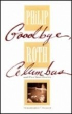 Goodbye, Columbus and Five Short Stories by Philip Roth