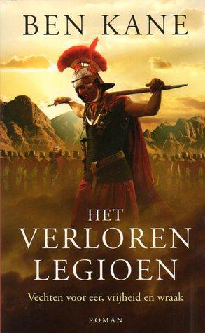 Het verloren legioen by Ben Kane