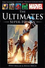 The Ultimates: Super-Human (The Ultimate Graphic Novels Collection: Publication Order, #4)
