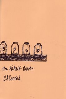 The Frank Poems by C.A.  Conrad