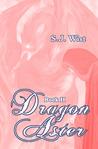 Dragon Aster (Dragon Aster Trilogy, #2)