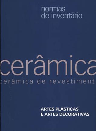 Normas de Inventário. Artes Plásticas e Decorativas. Cerâmica de Revestimento